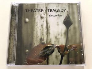 Theatre Of Tragedy – Closure:Live / Massacre Records Audio CD 2001 / MAS CD0293