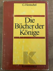 Die Bücher der Könige by G. Hentschel / German language biblical commentary for the Book of 1st & 2nd Kings / Kommentar / Hardcover (3746201659)