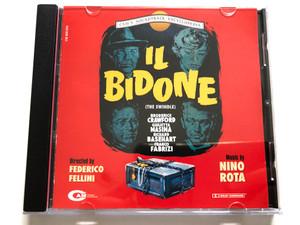 Il Bidone (The Swindle) / Directed by Federico Fellini / Music by Nino Rota / Broderick Crawford, Giulietta Masina, Richard Basehart, Franco Fabrizi / Cam's Soundtrack Encyclopedia / CAM Audio CD 1996 / CSE 512127-2