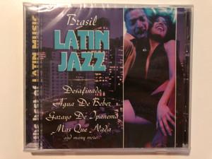Brasil Latin Jazz (The Best Of Latin Music) / Desafinado, Aguas De Beber, Garoya De Ipanema, Mas Que Nada, and many more... / Galaxy Music Audio CD 2003 / 3808032