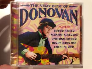 The Very Best Of Donovan / Featuring: Jenifer Juniper, Sunshine Superman, Universal Soldier, Hurdy Gurdy Man, Catch The Wind / Prism Leisure Audio CD 2005 / PLATCD 1334