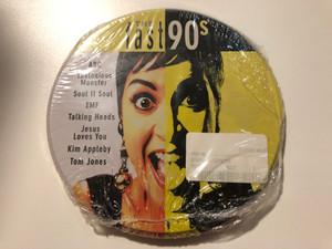 The Fast 90s / ABC, Thelonious Monster, Soul II Soul, EMF, Talking Heads, Jesus Loves You, Kim Appleby, Tom Jones / Disky Audio CD 1995 / TIN 861222
