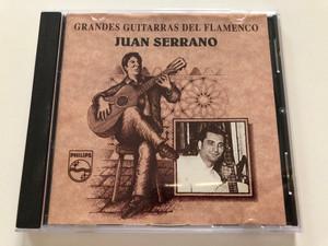 Grandes Guitarras Del Flamenco - Juan Serrano / Philips Audio CD 1994 / 522 326-2