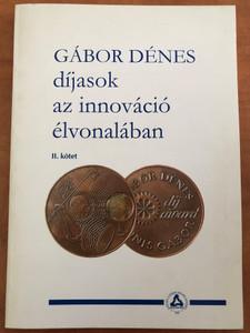 Gábor Dénes díjasok az innováció élvonalában II. by Dr. Darvas Ferenc / Novofer Alapítvány 2009 / Paperback / Hungarian Innovators vol 2. / CD melléklettel (GáborDénesDíjasok)