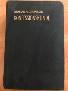 Konfessionskunde by Konrad Algermissen / Bonifacius-Druckerei 1969 / German language catholic book about denominations / Hardcover (KonfessionsKunde)