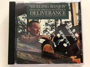 """""""Dueling Banjos"""" From The Original Soundtrack Deliverance - As Performed By Eric Weissberg And Steve Mandell / Warner Bros. Records Audio CD / 7599-27268-2"""