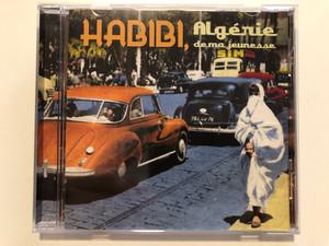 Habibi, Algérie De Ma Jeunesse / Milan Audio CD 2012 / 399 411-2