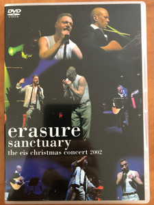Erasure Sanctuary DVD The Eis Christmas concert 2002 / Mute Records Limited / EISDVDI / Filmed at a special concert for members of the Erasure Information Service at The Sanctuary (0724349049895)
