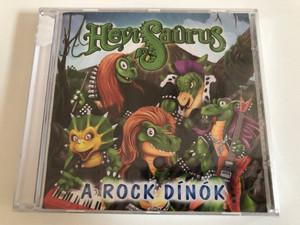 Hevisaurus – A Rock Dínók / Sony Music Audio CD 2010 / 88697722272