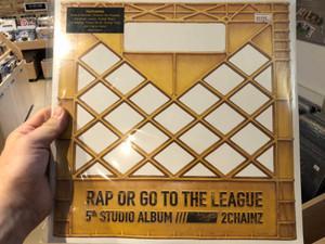 Rap Or Go To The League - 5th Studio Album - 2 Chainz / Featuring Ariana Grande, Chance the Rapper, Kendrick Lamar, Kodak Black, Lil Wayne, Travis Scott, Young Thug, and many more / Def Jam Recordings 2x LP 2019 / 00602577497414