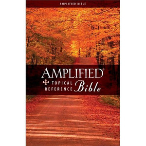 Amplified Topical Reference Bible (Bible Amplified) [Hardcover] by Zondervan