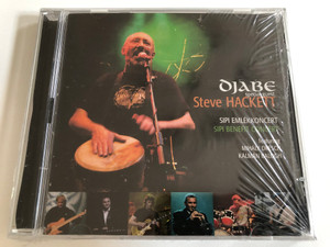 Djabe Special Guest Steve Hackett - Sipi Emlékkoncert = Sipi Benefit Concert / Featuring Mihály Dresch, Kálmán Balogh / Gramy Records 2x Audio CD 2009 / GR-080