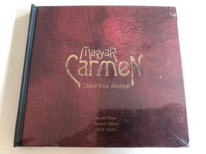 Magyar Carmen (Táncdráma Dalokkal) - Novák Péter, Presser Gábor, Upor László / Locovox Kft. Audio CD 2008 / 5998309309991