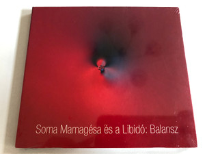 Soma Mamagésa És A Libidó: Balansz / Soma Mama Gésa Audio CD / SMG002