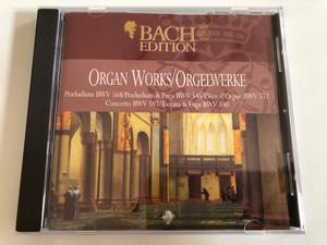 Organ Works Vol. = Orgelwerke / Praeludium BWV 568, Praeludium & Fuga BWV 545, Piece d'Orgue BWV 572, Concerto BWV 597, Toccata & Fuga BWV 540 / Bach Edition - CD 5 / Brilliant Classics Audio CD / 99381/5