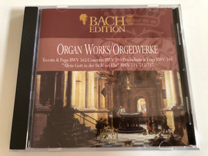 Organ Works = Orgelwerke / Toccata & Fuga BWV 565, Concerto BWV 594, Preludim & Fuga BWV 548, ''Allein Gott in der Hoh' sei Ehr'' BWV 711-715, 717 / Bach Edition - CD 4 / Brilliant Classics Audio CD / 99381/4