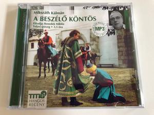 Mikszath Kalman - A Beszelo Kontos / Eloadja: Benedek Miklos, Teljes szoveg, 3,5 ora / TITIS Audio CD 2016 / 9786155157363