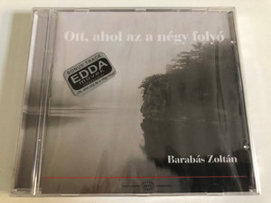 Ott, ahol az a negy folyo - Barabas Zoltan / Audio CD