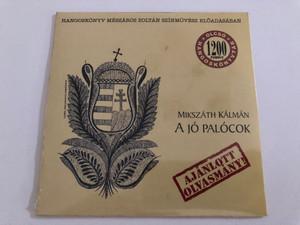 Mikszath Kalman - A Jo Palocok / Hangoskonyv Meszaros Zoltan Szinmuvesz Bloadasaban / AVL Media Audio CD 2008 / 9783941053014