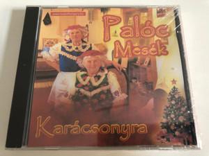 Paloc Mesek - Karacsonyra / Audio CD / 5999033918664