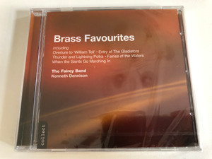 Brass Favourites / Including: Overture to ''William Tell', Entry Of The Gladiators, Thunder And Lightning Polka, Fairies Of The Water, When The Saints Go Marching In / The Fairey Band, Kenneth Dennison / Chandos Records Audio CD 1991 / CHAN 6530