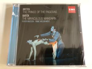 Britten: The Prince of the Pagodas, Bartok: The MIraculous Mandarin / Oliver Knussen, Franz Welser-Möst / EMI Classics 2x Audio CD 2011 / 5099994982923