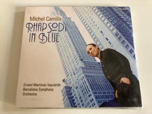 Michel Camilo - Rhapsody In Blue / Ernest Martínez Izquierdo, Barcelona Symphony Orchestra / Telarc Audio CD 2005 / CD-83611