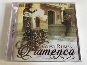 Gypsy Rumba Flamenco / ARC Music Audio CD 2018 / EUCD 2816