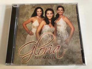 Gloria – Ave Maria / Sony BMG Music Entertainment Audio CD 2006 / 88697388122