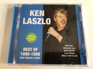 Ken Laszlo – Best Of 1990-1998 (Maxi Singles & More) / Mary Ann, Whatever Love, Baby Call Me, Love Things, When I Fall In Love,... / Hargent New Media Audio CD 2018 / HGNM1710