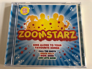 Zoomstarz / Sing Along To Your Favourite Songs - Call The Shots, Grace Kelly, Wow, Shine, And Lots More / This CD also plays Karaoke on your computer / Polydor Audio CD 2008 / 1772063