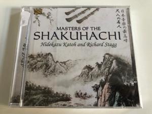 Masters Of The Shakuhachi - Hidekazu Katoh, Richard Stagg / ARC Music Audio CD 2017 / EUCD2755