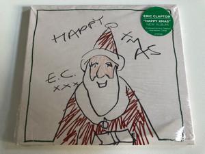 Happy Xmas - Eric Clapton / Produced by Eric Clapton and Simon Climie / Polydor Audio CD 2018 / 6792528