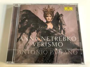 Anna Netrebko - Verismo / Orchestra dell'Accademia Nazionale di Santa Cecilia, Antonio Pappano / Deutsche Grammophon Audio CD 2016 / 479 5015
