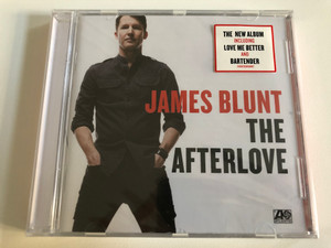 James Blunt – The Afterlove / The New Album Including Love Me Better and Bartender / Atlantic Audio CD 2017 / 0190295850807