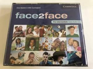 Face2face Pre-Intermediate Class / 3 Audio CDs / Authors: Chris Redston & Gillie Cunningham / Publisher: Cambridge University Press (9780521603393 )
