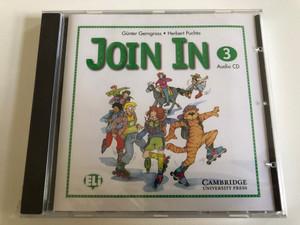 Join In Audio CD 3 / Authors: Gunter Gerngross & Herbert Puchta / Publisher: Cambridge University Press