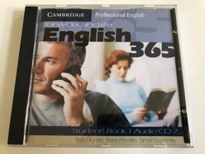 English365: For Work and Life / Set 1: 2 Audio CDs / Authors: Bob Dignen, Steve Flinders, Simon Sweeney / Publisher: Cambridge University Press (9780521753661)