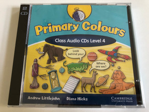 American English Primary Colors Class: 4 / Audio CD / Authors: Diana Hicks, Andrew Littlejohn / Publisher: Cambridge University Press