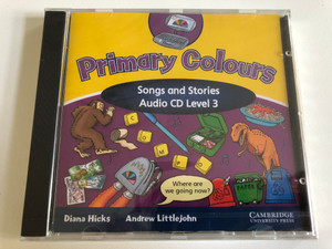 Primary Colours Songs and Stories Class: 3 / Audio CD / Authors: Diana Hicks, Andrew Littlejohn / Publisher: Cambridge University Press (9780521751032)