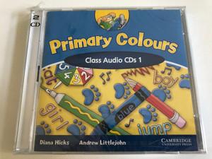 Primary Colors Class: 1 / 2 Audio CDs / Authors: Diana Hicks, Andrew Littlejohn / Publisher: Cambridge University Press (9780521750981)