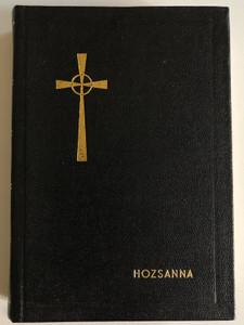Hozsanna - Teljes kottás népénekeskönyv by Bárdos Lajos, Werner Lajos / Hosanna! Hungarian Catholic Hymnal, Prayer and Song book / Szent István Társulat 1974 / Hardcover (9633600243)