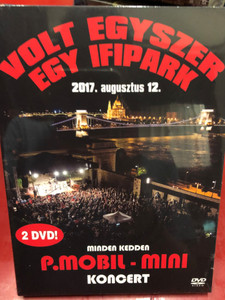 P. Mobil - Mini - Volt egyszer egy Ifipark 2017. augusztus 12. / 2 DVDs / Made in Hungary (5999887248498)