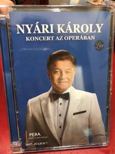 NYÁRI KÁROLY - Koncert az Operában / DVD / Made in Hungary (5999524964194)