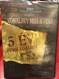 Kowalsky meg a Vega - 5 év Forradalom / 2 DVDs / Made in Hungary (PDKDVD0003)