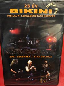 Bikini - 25 Év Bikini / Jubileumi lemezbemutató koncert / 2007. december 7. / 2 DVDs / Made in Hungary (5099921551994)