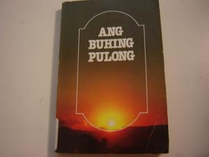 Cebuano New Testament ANG BUHING PULONG