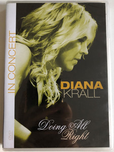 Diana Krall - Doing All Right - In Concert // Ntsc/all Regions DVD // Spain, July 24, 2008 / Made in the EU (8712177057757)