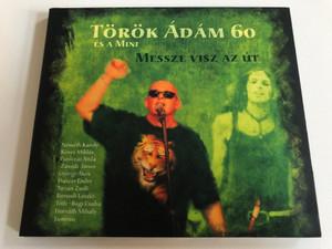 Torok Adam 60 es a Mini: Messze visz az ut / Nemeth Karoly, Koves Miklos, Paroczai Attila, Zavodi Janos, Gyorgy Akos, Huszar Endre, Tarjan Zsolt, Borsodi Laszlo, Toth-Bagi Csaba, Horvath Mihaly / NarRator Records Audio CD 2007 / NRR058