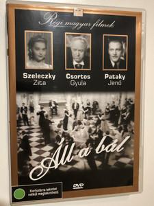 Áll a bál DVD 1939 / Directed by Bánky Viktor / Starring: Szeleczky Zita, Csortos Gyula, PAtaky Jenő, Gobbi Hilda, Ladomerszky Margit, Toronyi Imre / Régi magyar filmek 16 (5999882685151)